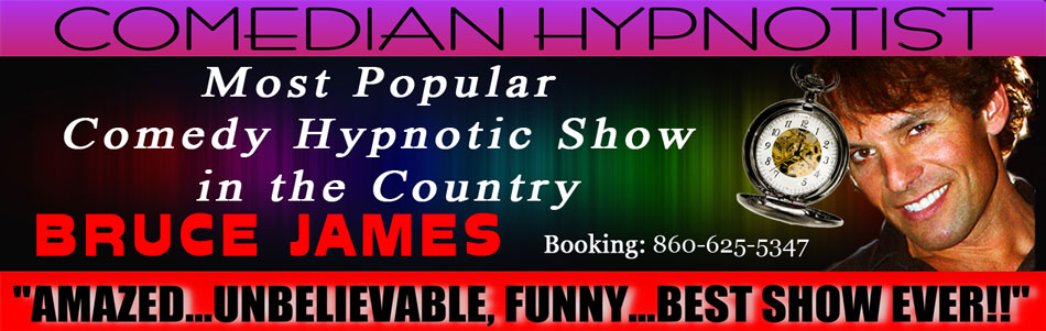 Hypnotist Bruce James, Hypnosis Show, Hire a Hypnotist, Hire hypnotist, Hire a stage hypnotist, Bruce James Hypnosis Show, stage hypnotists, stage hypnotist, CT, MA, RI, NY, NJ, Connecticut, hypnotism, corporate entertainment, comedy hypnotist, Connecticut hypnotists, corporate comedy, convention entertainment, hypnotist, convention entertainers, hypnosis, 860-625-5347