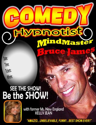 Comedy Hypnotist poster for promoting fundraising shows, high school event, casino entertainment and hilarious hypnosis shows accross the country. 860-625-5347